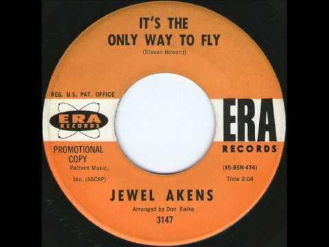 Jewel Akens  Its The Only Way To Fly