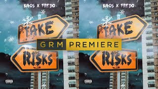 Kaos x Fredo - Take Risks [Audio] | GRM Daily