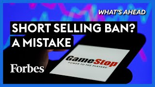 Ban Short Selling? A Big Mistake - Steve Forbes | Forbes