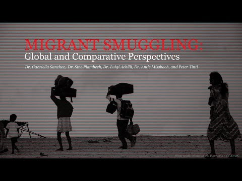 "Intro and  ""Human Smuggling and Syrian Refugees' Trajectories..."" by Dr. Luigi Achilli"