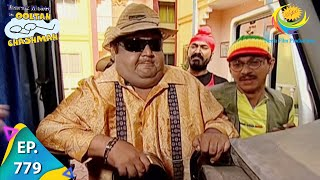 Taarak Mehta Ka Ooltah Chashmah - Episode 779 - Full Episode