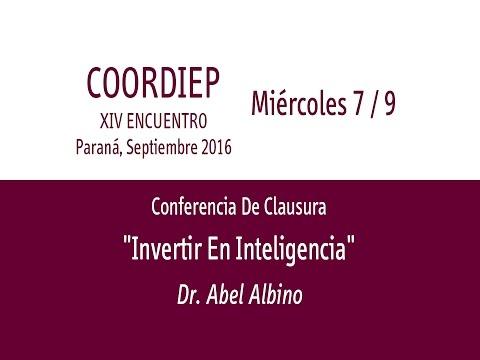 XIV Encuentro COORDIEP Parte 11 - Conferencia de  Clausura - Dr.  Abel Albino