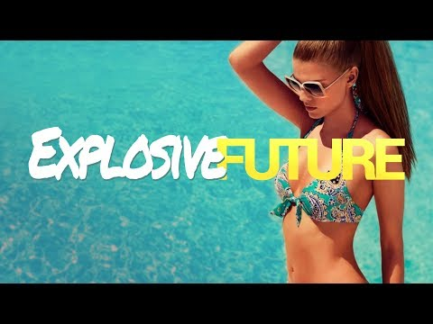 Explosive Future House - New Party Elastic Bass Mix 2017
