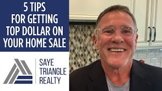5 Strategies to Help You Get Top Dollar on Your Home Sale