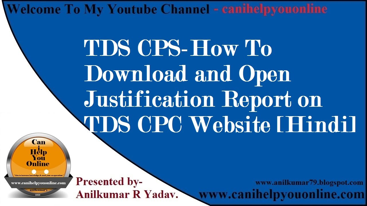 Tds Cps How To Download And Open Justification Report On Tds Cpc