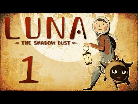 LUNA The Shadow Dust - Прохождение игры на русском [#1] | PC