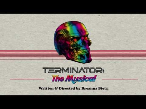 Terminator: The Musical Hits the Stage