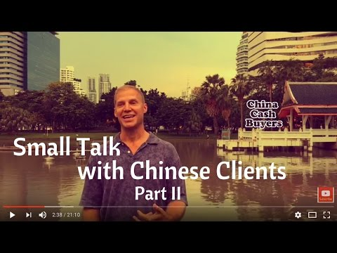 Master the Art of Small Talk with Chinese Clients (Part II)