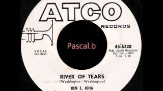 Ben E King - River of tears