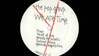 The Pop Group - Thief of Fire (Live Electric Ballroom 1979)