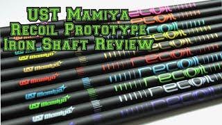 UST Mamiya Recoil Prototype Graphite Iron Shaft Review