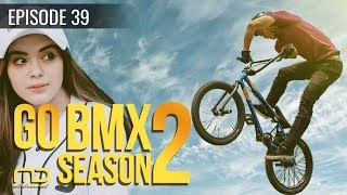 Video GO BMX  Season 02 - Episode 39 download MP3, 3GP, MP4, WEBM, AVI, FLV September 2018