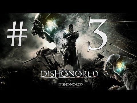 Dishonored - Español Walkthrough | Parte 3 |1080p| Hound Pits Pub| | Let's Play (Comentado)