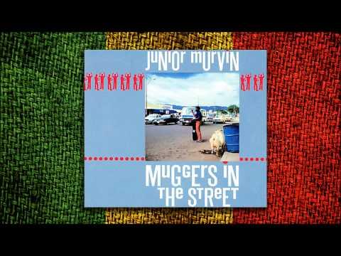 Junior Murvin - Muggers in the Street (Álbum Completo)