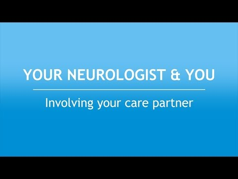 Your Neurologist and You: Involving Your Care Partner