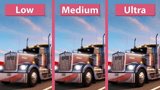 American Truck Simulator – PC Low vs. Medium vs. Ultra Graphics Comparison