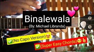 Binalewala - Michael Libranda (No Capo)|(Super Easy Chords Guitar Tutorial)😍