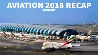 EMIRATES ORDERS A380s - 737 RUNS OFF RUNWAY | 2018 Aviation Recap | January