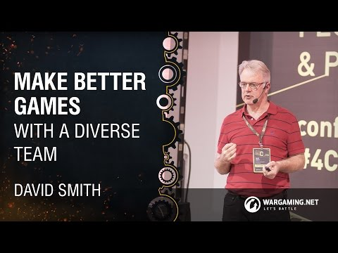 Make Better Games with a Diverse Team / David Smith / Women in Games [4C: Kyiv. 24.09.2016]
