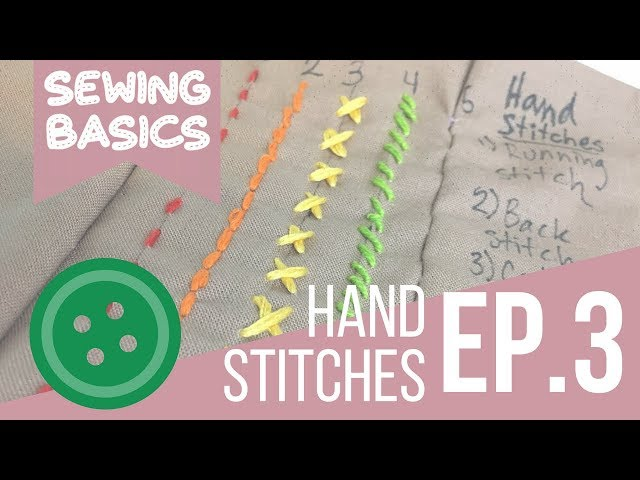 ☆[Sewing Basics] Ep.3 Basic Hand Stitches☆