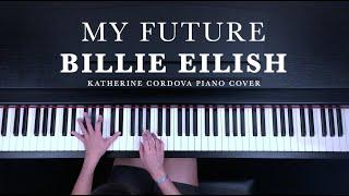 Billie Eilish - my future (HQ piano cover) видео