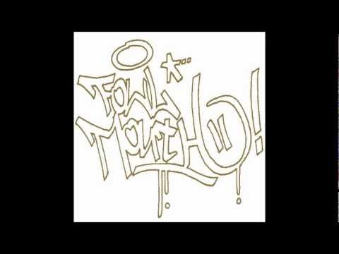Fowl Mouth & Friends - Steel City