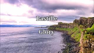 Bastille - Glory [lyrics] Mp3