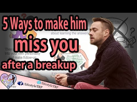 5 ways to make him miss you after a breakup  | animated