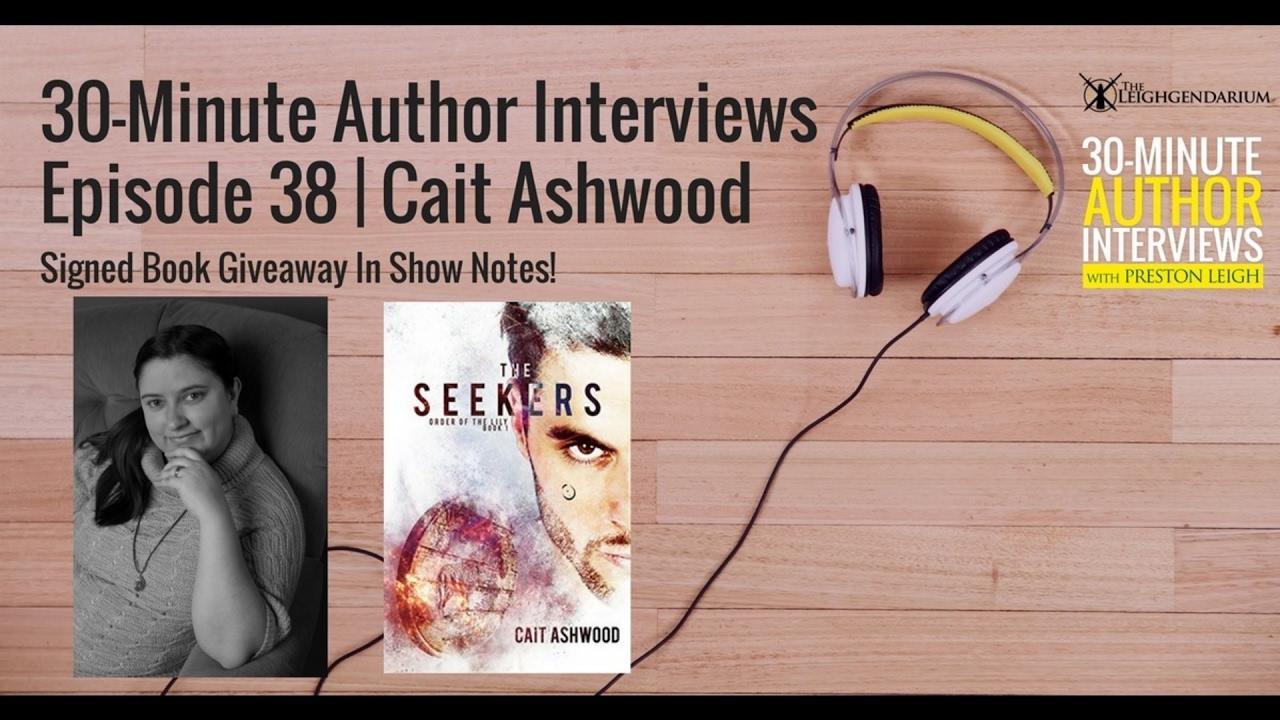 30-Minute Author Interviews   Episode 38   Cait Ashwood