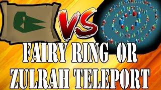 Zulrah Teleport vs. Fairy Rings Osrs