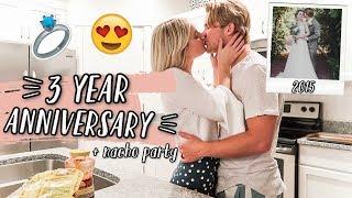 3 YEAR WEDDING ANNIVERSARY + nacho making party