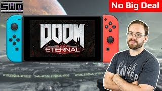 Doom Eternal On Switch Is No Big Deal To Bethesda...And That's A Good Thing