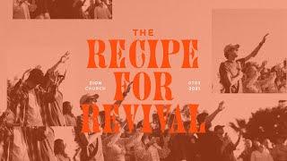 The Recipe For Revival   Pastor Jon Krist   Zion Church San Clemente