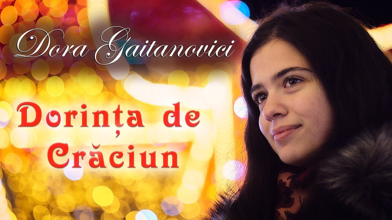dorinta de craciun 2018 Dora Gaitanovici   Dorinta de Craciun [Official Audio]   YouTube dorinta de craciun 2018