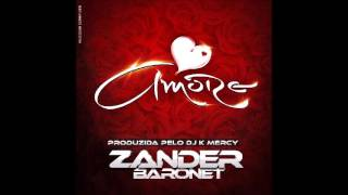 Zander Baronet - Amore (Audio)
