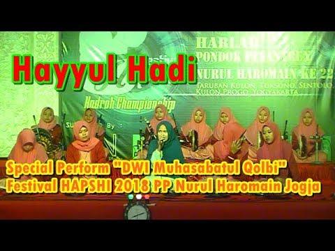Hayyul Hadi - Special Perform DWI Muhasabatul Qolbi (Audio HQ)
