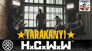 TARAKANY! - LETS GO OUTSIDE! - HARDCORE WORLDWIDE (OFFICIAL HD VERSION HCWW)