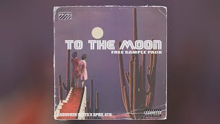 [FREE] TO THE MOON SAMPLE PACK (Travis Scott, Cubeatz, Pvlace, Nick Mira, Pyrex Inspired Samples)