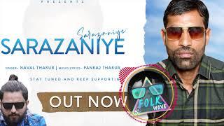 Sarazaniye - Naval Thakur | Latest pahari song 2021 | Pankaj Thakur | Folk Wave