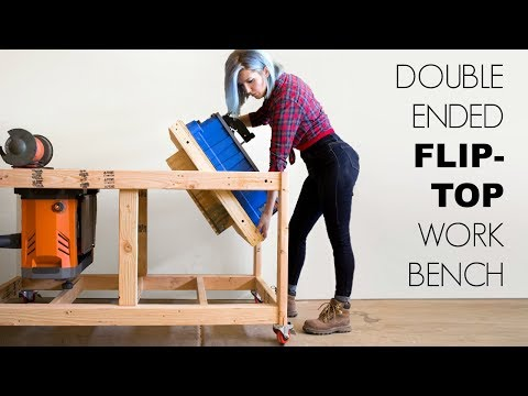 Double Ended Flip-Top Workbench | Woodworking Build
