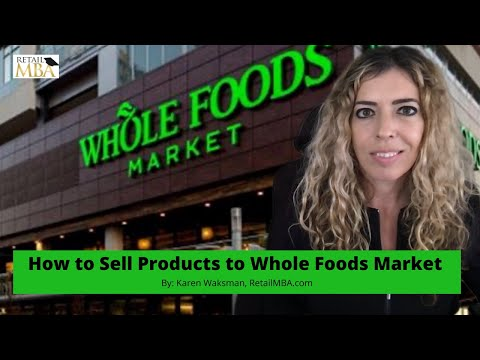 Whole Foods Vendor - How to Become a Whole Foods Vendor