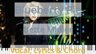 🎹Blueberry Pie, Chord & Lyrics, Bette Midler, Synthesia Piano