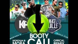 Booty Call Montana y Mora Feat. Khriz, Divino, Guelo Star & Voltio (Official Remix) (Prod.By DJ Ba