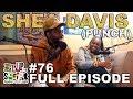 """F.D.S #76 - SMACK DVD KING """"SHEA DAVIS AKA PUNCH""""  FULL EPISODE"""