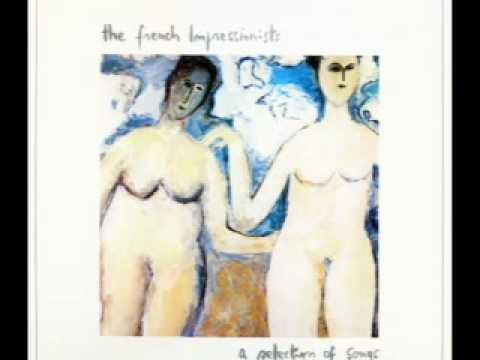 The French Impressionists - Pick Up The Rhythm