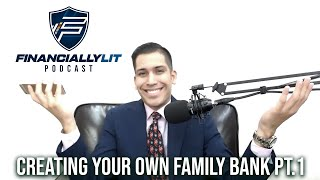 Creating Your Family Bank Pt 1