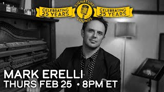 Mark Erelli - Signature Sounds 25th Anniversary Series - Feb 25, 2021