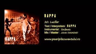 RAPPA - Lucifer [Pe Aripile Cuvântului / 2013]