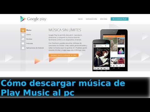 Cómo descargar música de Play Music al PC - CanalAplicaciones