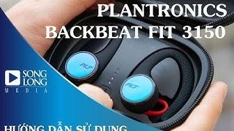 Hướng dẫn sử dụng Tai nghe Plantronics BackBeat FIT 3150 True Wireless